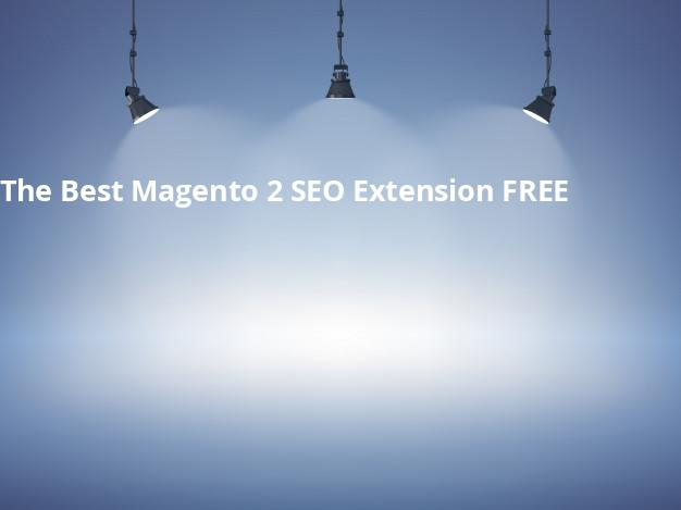 The Best Magento 2 SEO Extension FREE